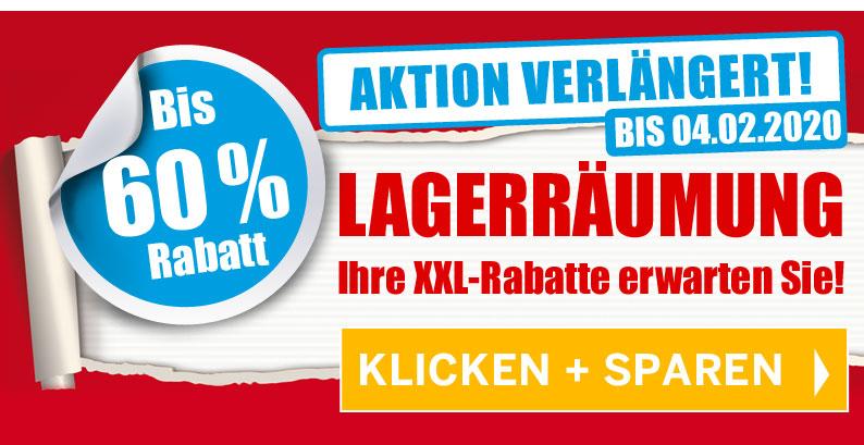 Lagerräumung - VERLÄNGERT - Bis 04.02.2020 - Bis 60 % Rabatt - NUR SOLANGE DER VORRAT REICHT