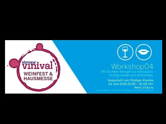 Eintrittskarte vinival-Workshop 04 'Wie Sie Ihren Weingenuss verdoppeln'